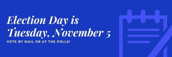 election day november 5 2019 vote voting reminder